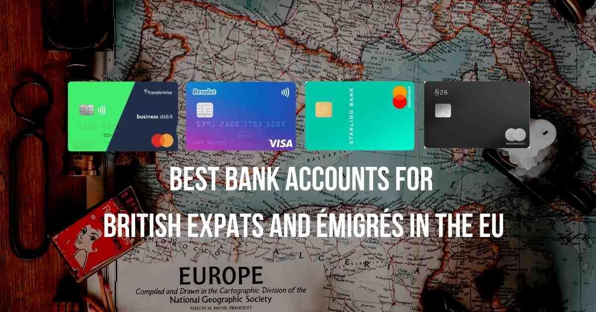 Best UK bank accounts for British expats and émigrés