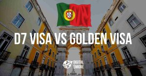 D7 Visa vs Golden Visa Portugal