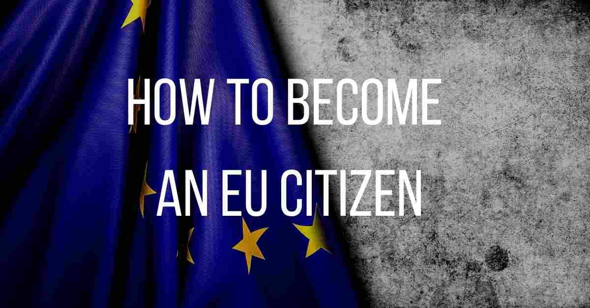 become an EU citizen